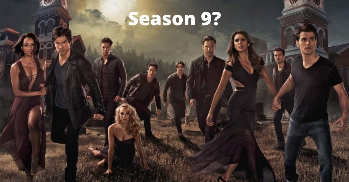 Is The Vampire Diaries Season 9 happening? What's its release date? All you need to know