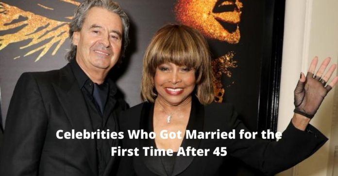 Celebrities Who Got Married for the First Time After 45